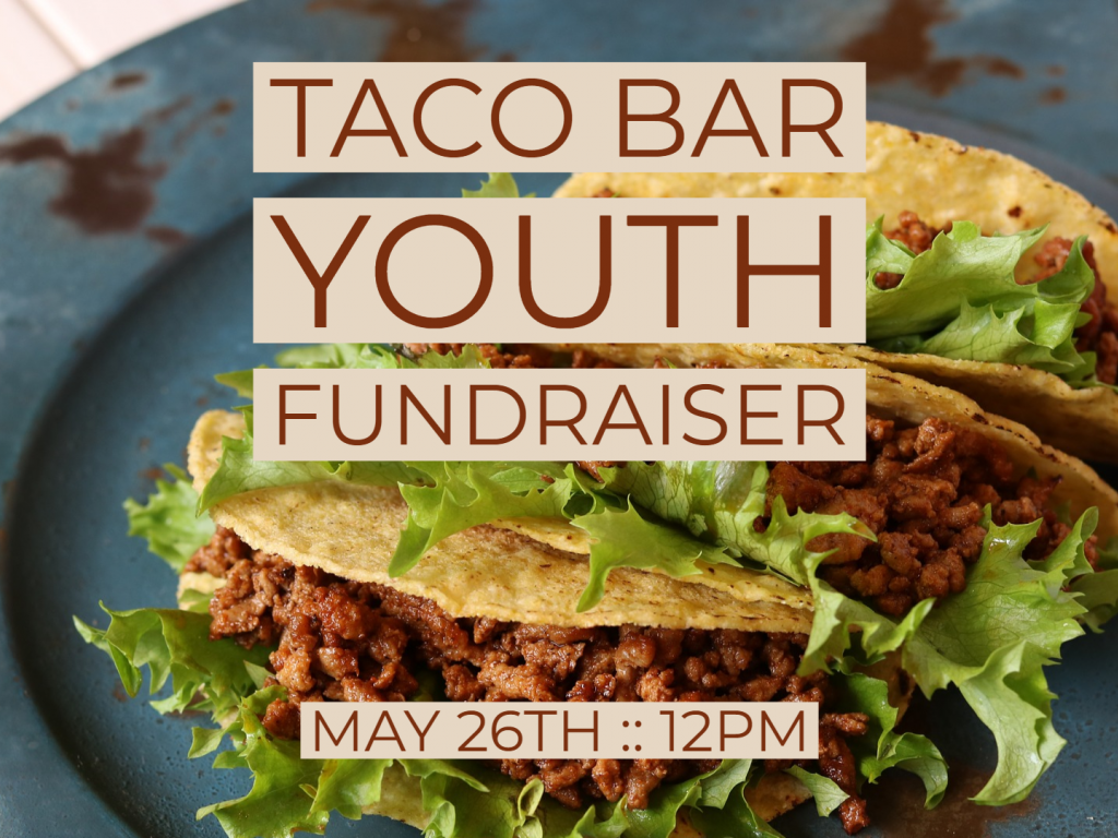 Youth Taco Bar Fundraiser