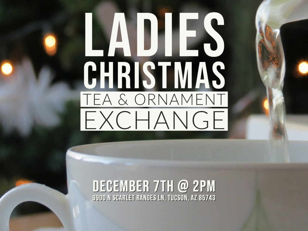 Ladies Christmas Tea & Ornament Exchange