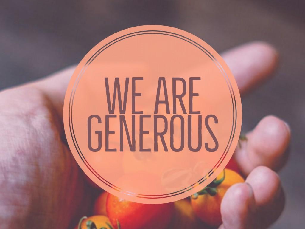 We are Generous