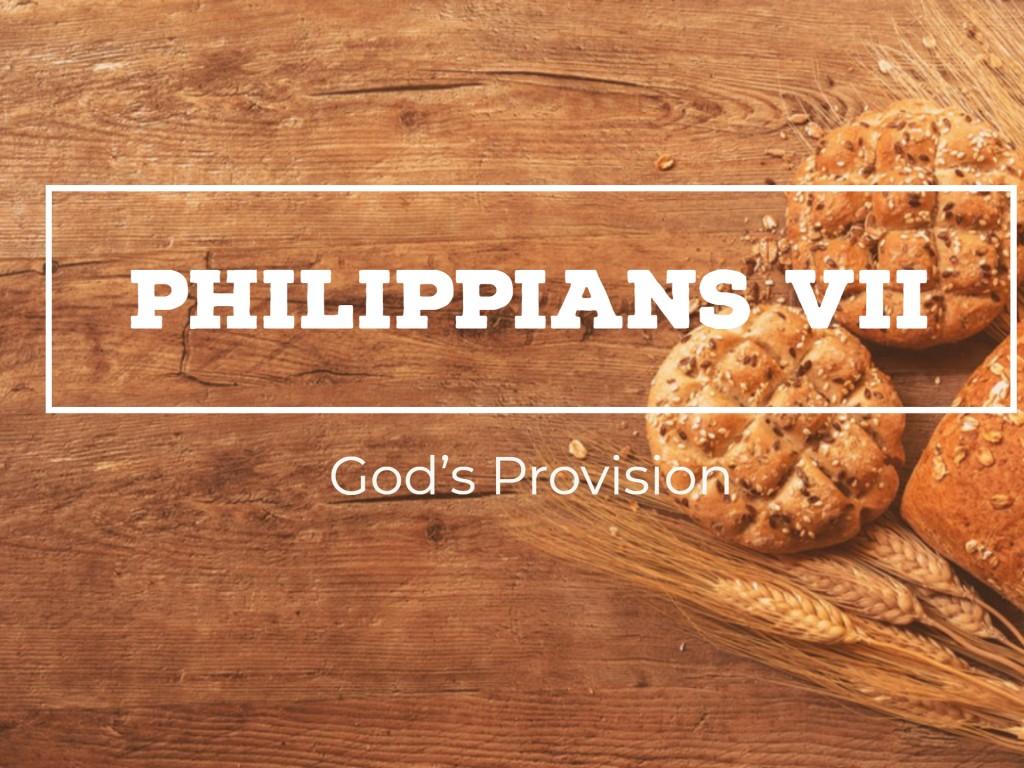 Philippians VII - God's Provision