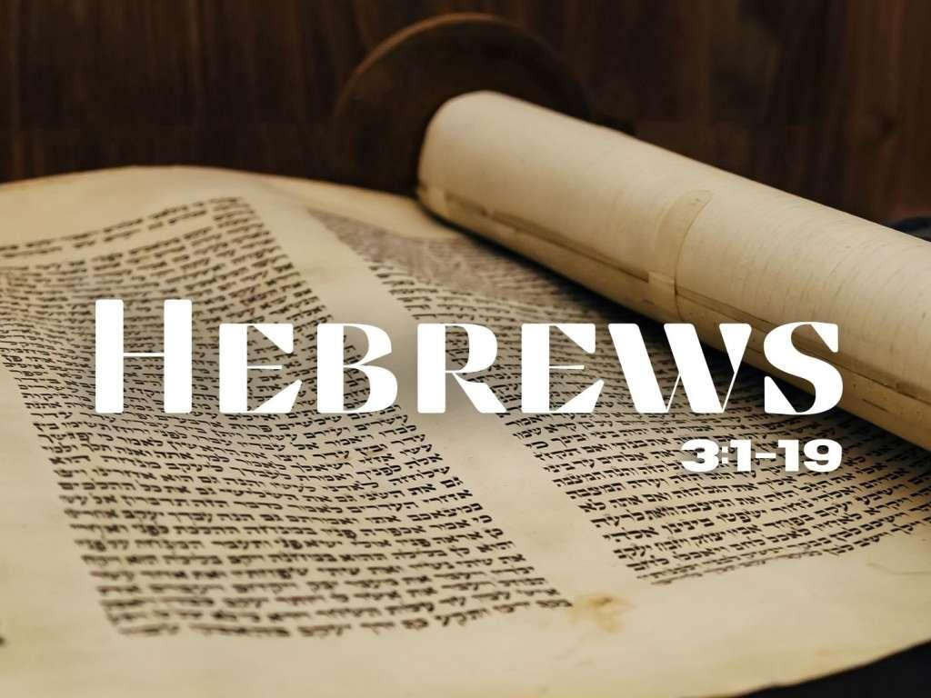 Hebrews 3:1-19