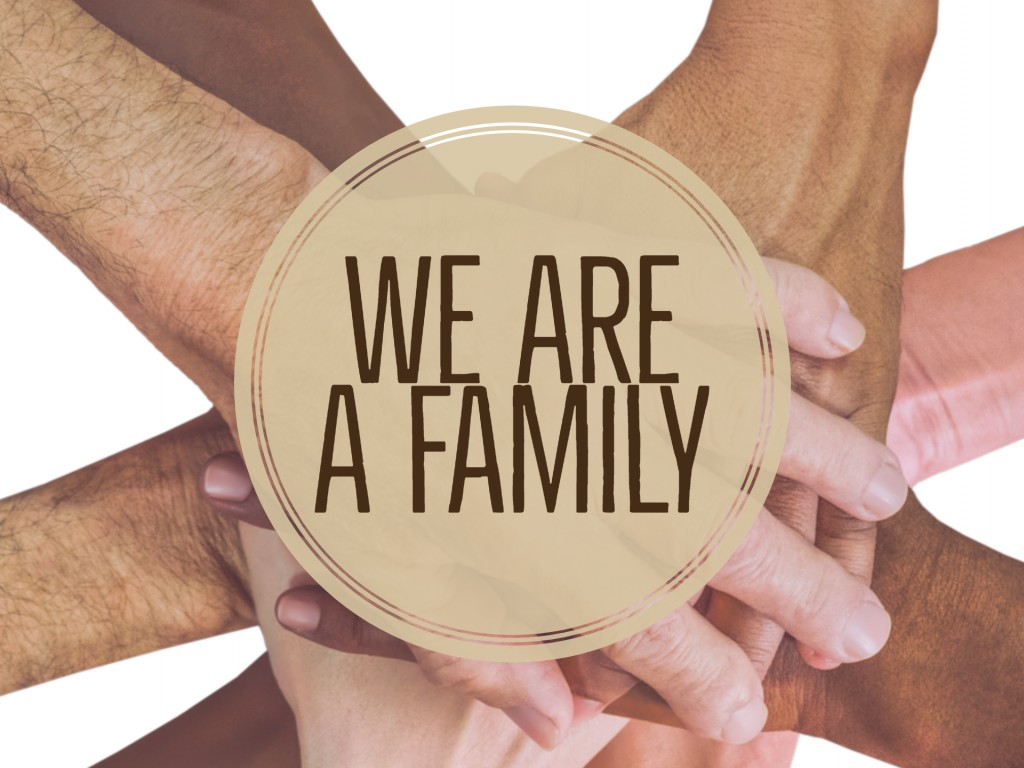 We Are A Family