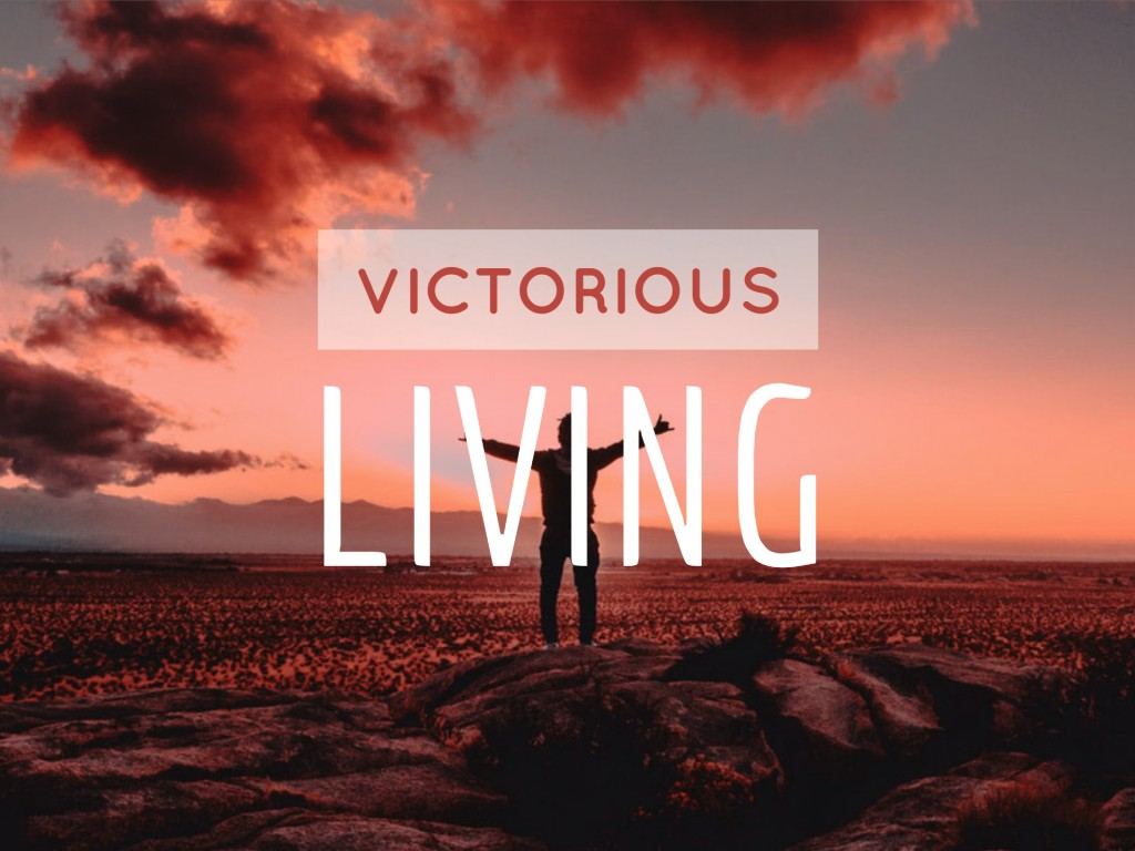 Living Victorious