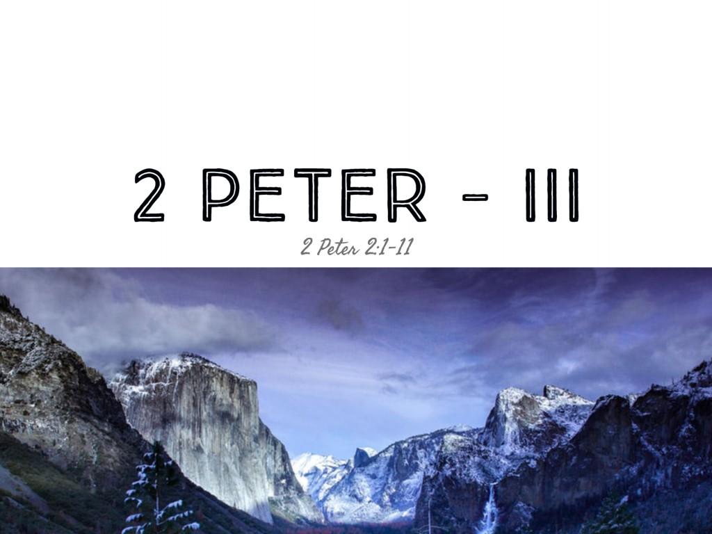 2 Peter - III
