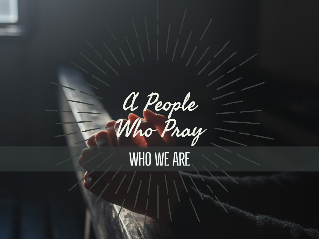 A People Who Pray