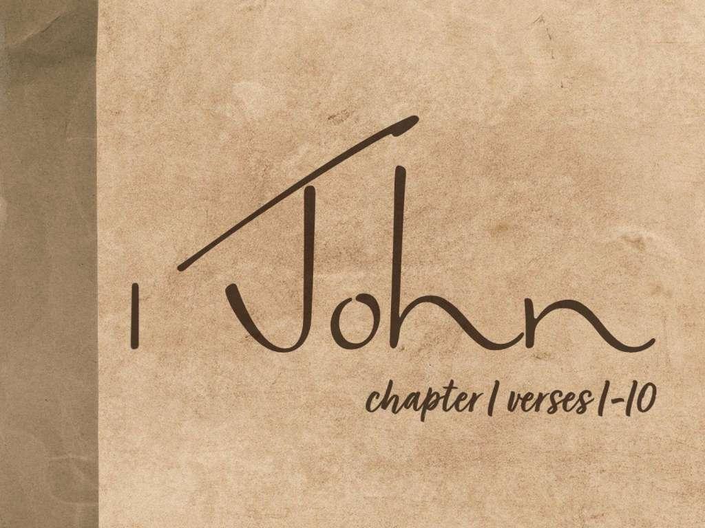 1 John 1:1-10