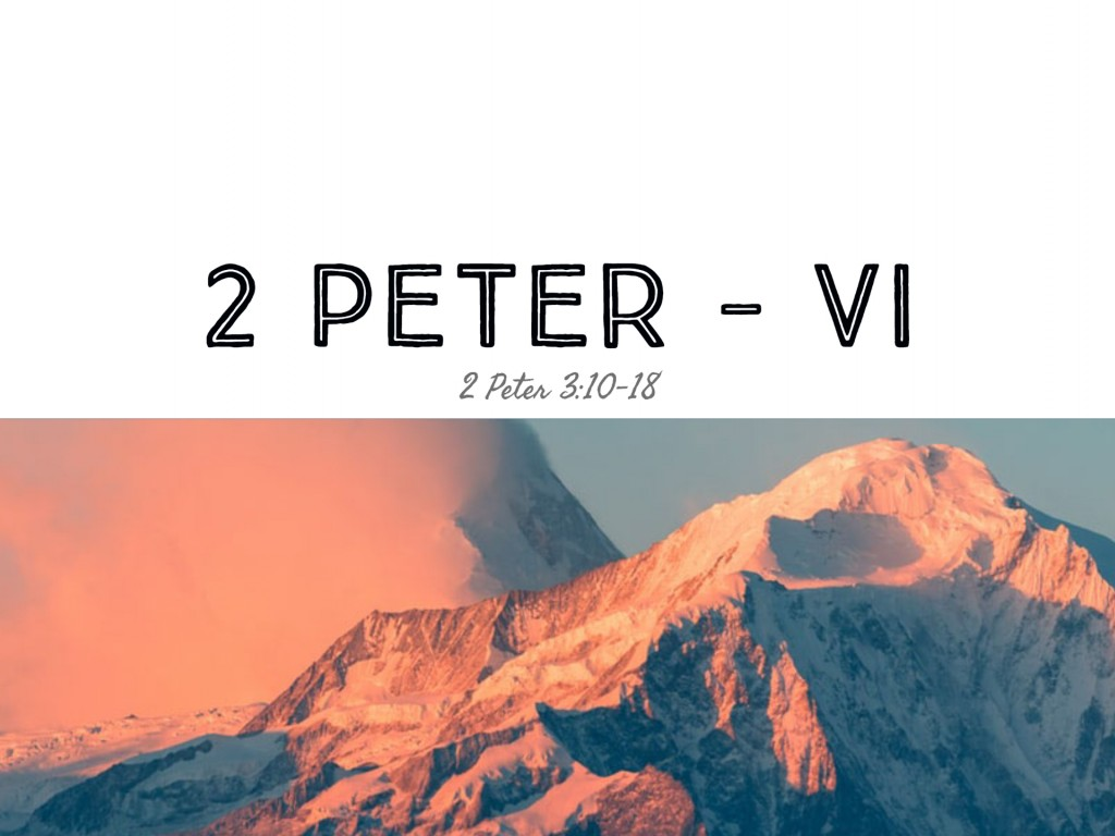 2 Peter - VI