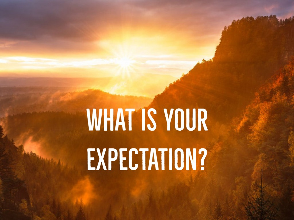 What is Your Expectation