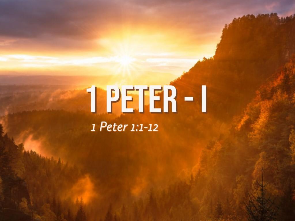 1 Peter - I