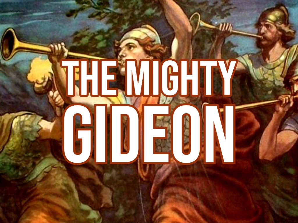 The Mighty Gideon