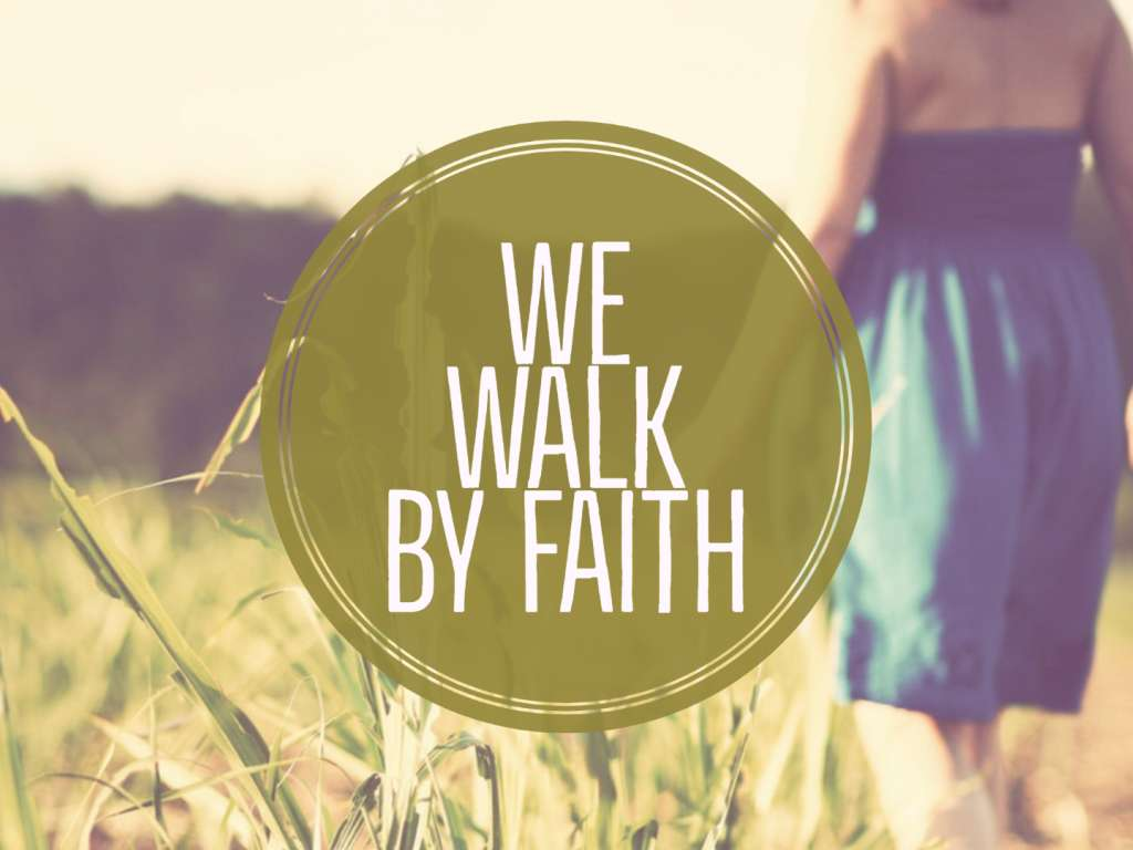 Who We Are - We Walk By Faith