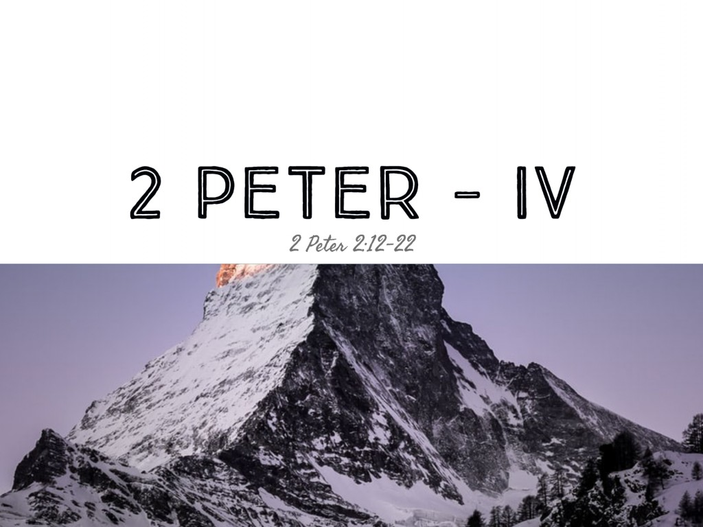 2 Peter - IV