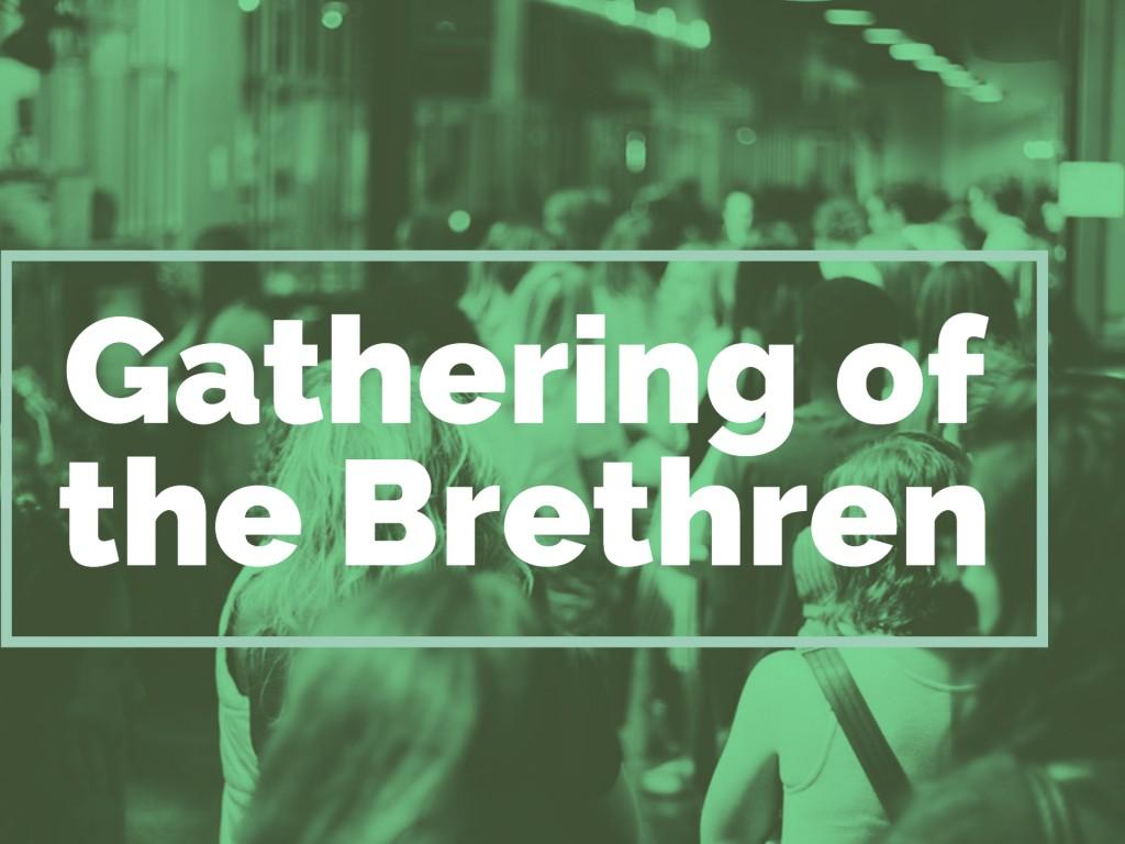 Gathering of the Brethren