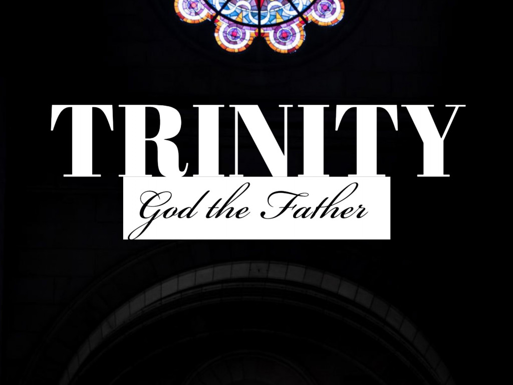 Trinity - God the Father
